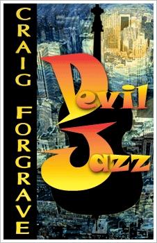 Devil Jazz  by  Craig Forgrave