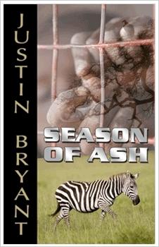 Season of Ash  by  Justin  Bryant