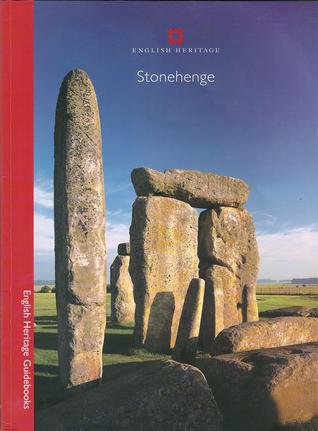 Stonehenge (English Heritage Guidebook) Julian C. Richards