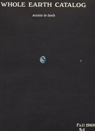 Whole Earth Catalog: Access to Tools Stewart Brand