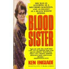 Blood Sister  by  Ken Englade