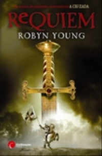 Requiem: The Fall of the Templars (Brethren Trilogy #3)  by  Robyn Young
