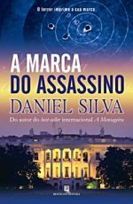 A Marca Do Assassino (Michael Osbourne, #1) Daniel Silva