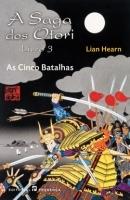 As Cinco Batalhas (A Saga dos Otori, #3)  by  Lian Hearn