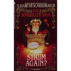 Strum Again? (The Songkiller Saga, Book 3)  by  Elizabeth Ann Scarborough