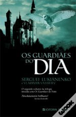 Os Guardiães do Dia (Mundo dos Guardiães, #2) Sergei Lukyanenko