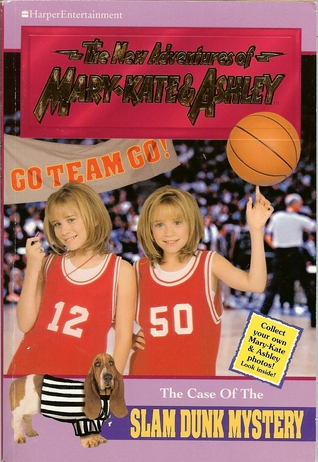 The Case of the Slam Dunk Mystery (The New Adventures of Mary-Kate & Ashley, #15)  by  Cathy East Dubowski