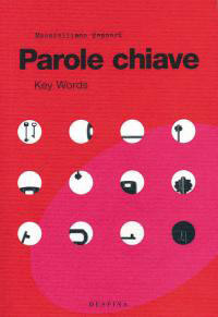 Parole chiave, Key Words  by  Massimiliano Tappari