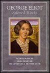 Selected Works: Middlemarch/Silas Marner/Lifted Veil/Brother Jacob  by  George Eliot