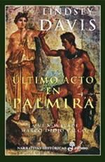 Último acto en Palmira (Marco Didio Falco, #6)  by  Lindsey Davis