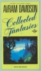 Collected Fantasies  by  Avram Davidson
