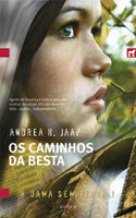 Os Caminhos da Besta (A Dama Sem Terra, #1) Andrea H. Japp