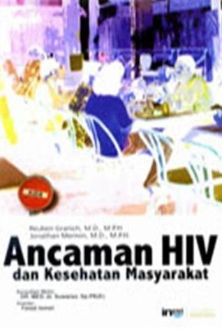 Ancaman HIV dan Kesehatan Masyarakat Reuben Granich