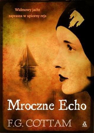 Mroczne echo  by  F.G. Cottam