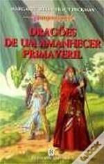 Dragões de um Amanhecer Primaveril (Dragonlance, #3)  by  Margaret Weis