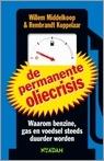 De permanente oliecrisis  by  Willem Middelkoop