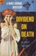 Dividend on Death (Mike Shayne #1) Brett Halliday