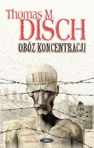 Obóz koncentracji  by  Thomas M. Disch