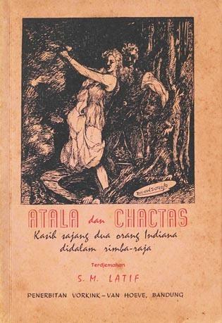 Atala dan Chactas: Kasih sajang dua orang Indiana didalam rimba-raja François-René de Chateaubriand