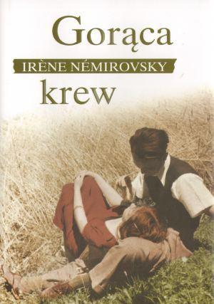 Gorąca krew Irène Némirovsky