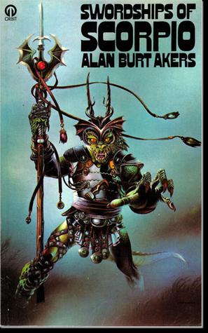 Kregen 4: Swordships of Scorpio (Delian Cycle, book 4)  by  Alan Burt Akers