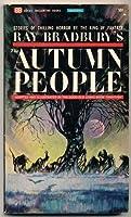 The Autumn People  by  Ray Bradbury