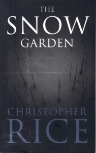 The Snow Garden  by  Christopher  Rice