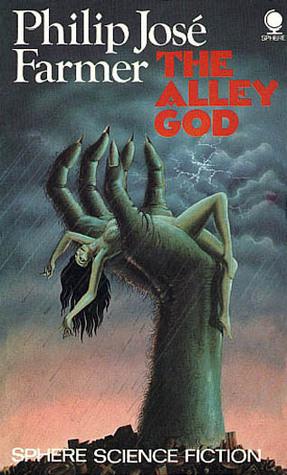 Alley God  by  Philip José Farmer