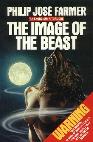 Image of the Beast - An Exorcism: Ritual One  by  Philip José Farmer