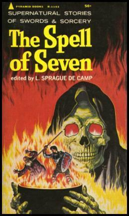 The Spell of Seven L. Sprague de Camp