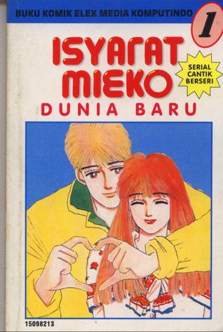 Isyarat Meiko: Dunia Baru  (vol 1) Junko Karube