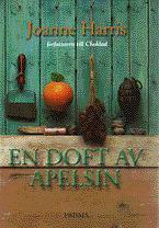 En Doft Av Apelsin  by  Joanne Harris