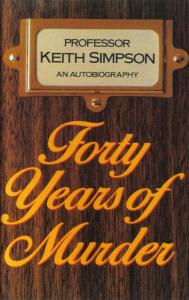 Forty Years Of Murder Keith Simpson