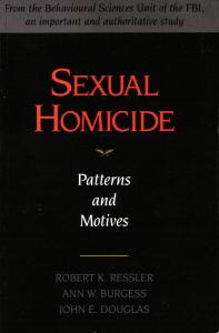 Sexual Homicide  by  Robert K. Ressler