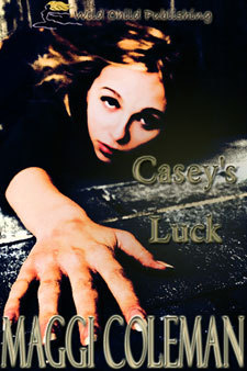 Caseys Luck  by  Maggi Coleman