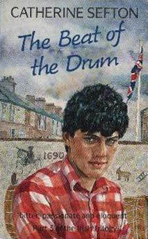 The Beat Of The Drum  by  Catherine Sefton