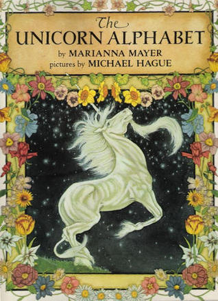 The Unicorn Alphabet  by  Marianna Mayer