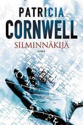 Silminnäkijä (Winston Garano, #2) Patricia Cornwell