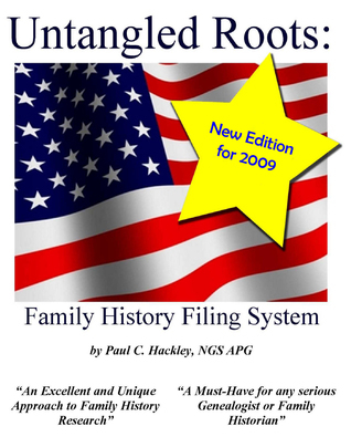 Untangled Roots:  Family History Filing System Paul Hackley