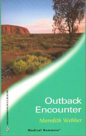 Outback Encounter  by  Meredith Webber