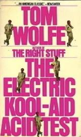 Electric Kool Aid Acid Test  by  Tom Wolfe