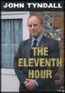 The Eleventh Hour: Call for British Rebirth John Hutchyns Tyndall