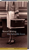 Het beloofde leven  by  Marcel Möring