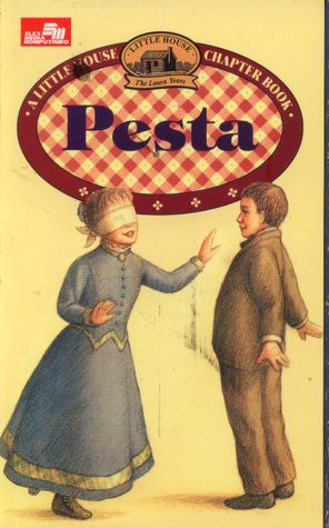 Pesta (Little House Chapter Books: Laura, #14)  by  Laura Ingalls Wilder