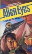Alien Eyes (David Silver, #2) Lynn S. Hightower