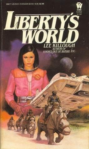 Libertys World  by  Lee Killough