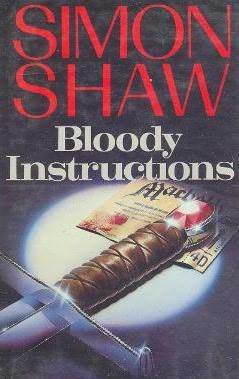 Bloody Instructions Simon Shaw