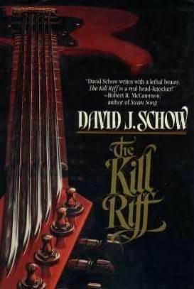 The Kill Riff  by  David J. Schow
