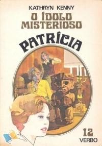O Ídolo Misterioso (Patrícia #12) Kathryn Kenny