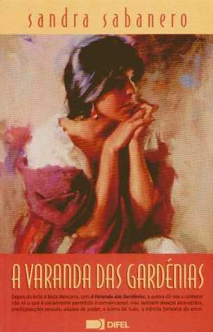 A Varanda das Gardénias Sandra Sabanero